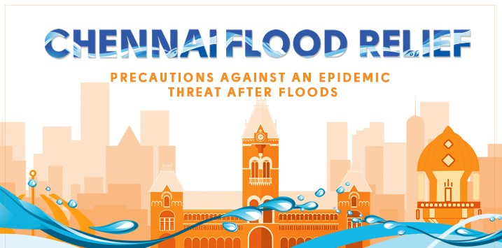 Chennai Floods Aftermath - Precautions Against an Epidemic Threat
