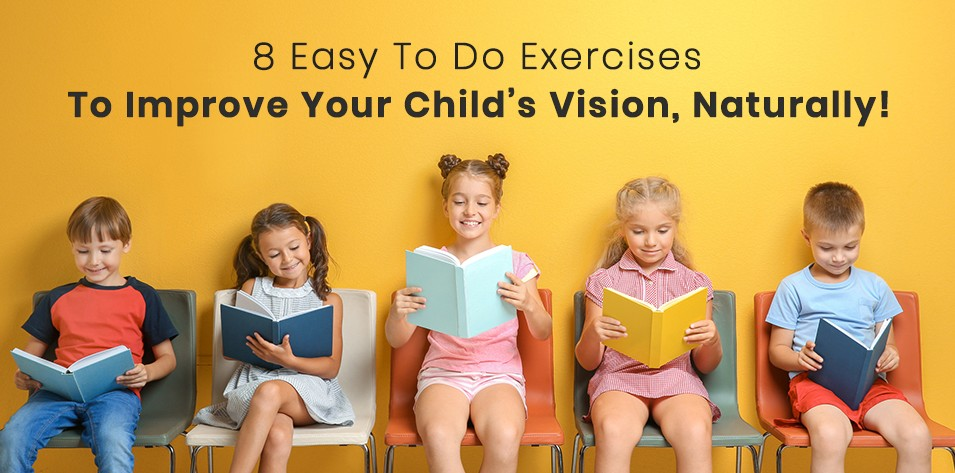 Eye Exercises to Improve Vision in Kids