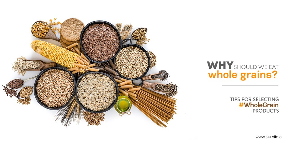 Why Should We Eat Whole Grains?