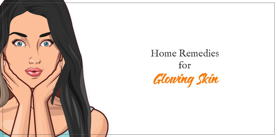 Home Remedies for Glowing Skin