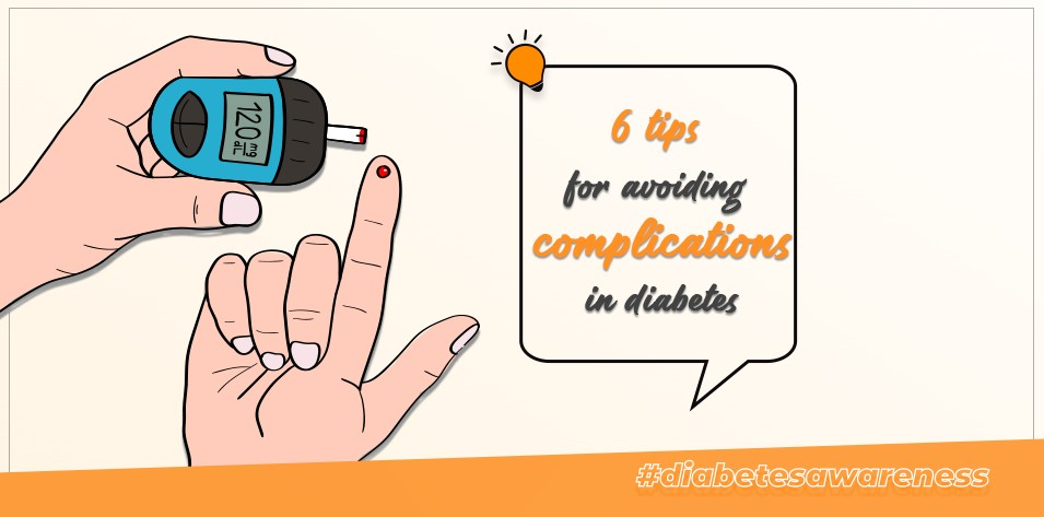6 Tips for Avoiding Complications in Diabetes