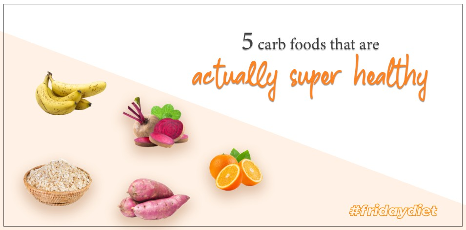 5 Carbs Foods that are Actually Super Healthy