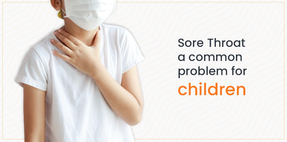Sore Throat a Common Problem for Children