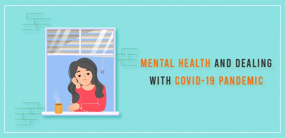 Mental health and dealing with COVID-19 pandemic