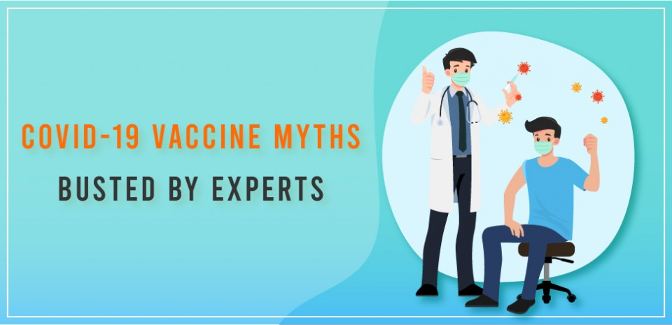 COVID-19 vaccine myths busted by experts