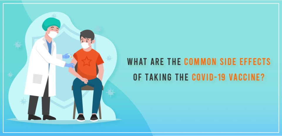 What are the common side effects of taking the COVID-19 vaccine?