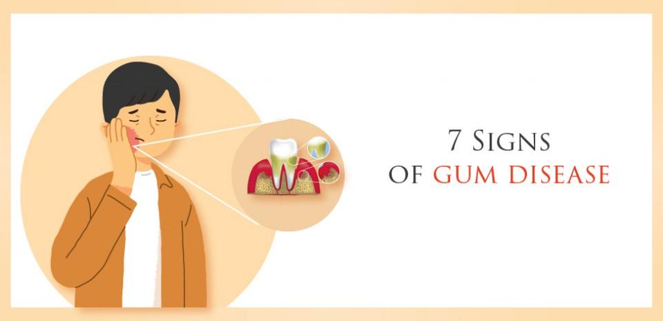 7 Signs of Gum Disease