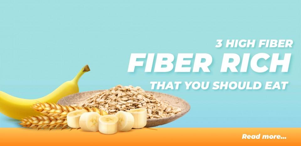 3 High Fiber Rich Foods