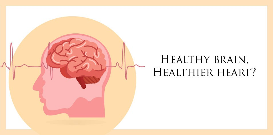Healthy brain Healthier Heart?